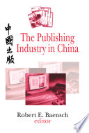 The Publishing Industry In China book