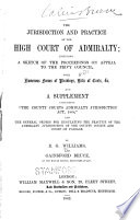 The Jurisdiction and Practice of the High Court of Admiralty