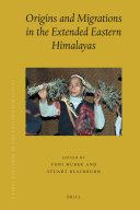 Origins and Migrations in the Extended Eastern Himalayas