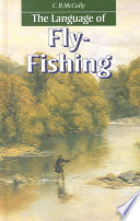 The Language Of Fly-Fishing : & francis, an informa company....