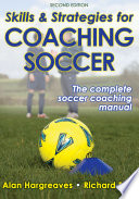 Skills   Strategies for Coaching Soccer 2nd Edition
