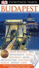 DK Eyewitness Travel Guide: Budapest