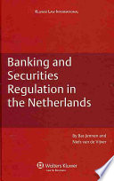 Banking and Securities Regulation in the Netherlands