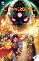 Convergence : of time through the new 52...