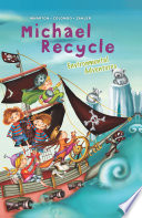 Michael Recycle s Environmental Adventures