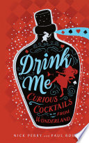 Drink Me : the rabbit hole, which began with...