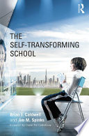 The Self Transforming School