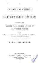 A Copious and Critical Latin English Lexicon