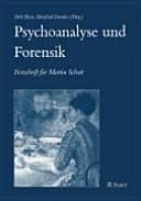 Psychoanalyse und Forensik