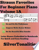 Strauss Favorites for Beginner Piano Volume 1 A