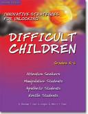 Innovative Strategies For Unlocking Difficult Children