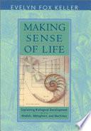 Making Sense Of Life book