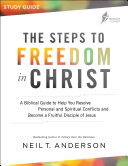 The Steps To Freedom In Christ : becoming more like christ is a...