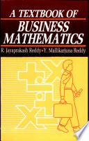 A Textbook of Business Mathematics