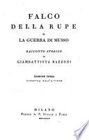 Falco della rupe o la guerra di Musso, racconto storico. 3. ed