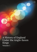 download ebook a history of england under the anglo-saxon kings pdf epub