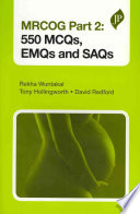 MRCOG Part 2  550 MCQs  EMQs and SAQs