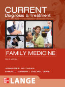 CURRENT Diagnosis   Treatment in Family Medicine  Third Edition
