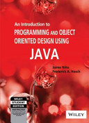 AN INTRODUCTION TO PROGRAMMING AND OBJECT ORIENTED DESIGN USING JAVA  With CD