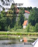 Schloss DERNEBURG und die Natur