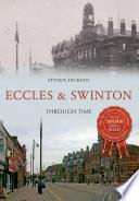 Eccles Swinton Through Time