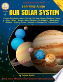 Learning About Our Solar System  Grades 4   8