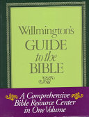 Willmington s Guide to the Bible