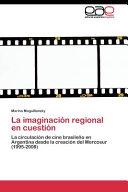La imaginación regional en cuestión