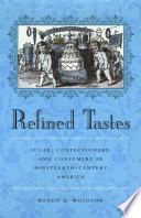 Refined Tastes