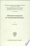 Informationsmanagement im Versicherungsunternehmen