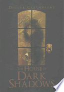 The House of Dark Shadows