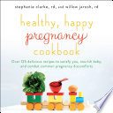 Healthy Happy Pregnancy Cookbook