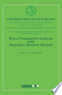 Wave Propagation Analysis With Boundary Element Method : equations, can be dealt with the...