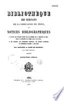 Bibliotheque des Ecrivains de la Compagnie de Jesus  ou Notices Bibliographiques