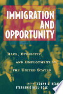 Immigration and Opportuntity