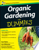 Organic Gardening for Dummies