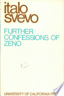 Further Confessions of Zeno