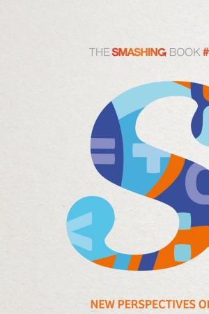 The Smashing Book #4: New Perspectives on Web Design - ISBN:9783944540580