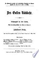 Des Gallen R  ckkehr  Schauspiel in 4 Akten
