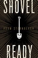 Shovel Ready  A Novel
