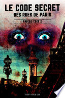 Parisis Code - tome 2 - Le Code secret des rues de Paris