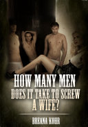 How Many Men Does It Take To Screw A Wife    Erotic Sex Story