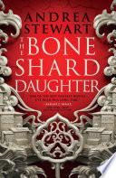 The Bone Shard Daughter Book PDF