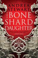 The Bone Shard Daughter Book