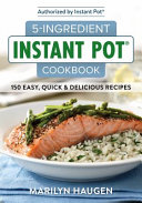 5 Ingredient Instant Pot Cookbook