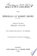 Passages in the Life of an Indian Merchant  Being memorials of Robert Brown     Compiled by his sister  H  Colvin