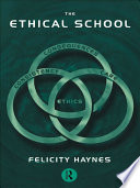 The Ethical School