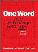 One Word That Will Change Your Life  Expanded Edition Developing A Discipline For Life Now In