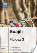Suajili Fluidez 3  Ebook   mp3
