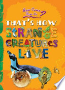 download ebook how come? how so? that's how strange creatures live pdf epub